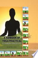 A Hanbook Of Yoga Practical A Descriptive Literature Work  Book