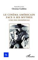 Pdf Le cinéma américain face à ses mythes Telecharger