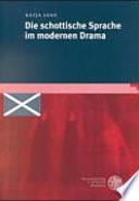 Die schottische Sprache im modernen Drama
