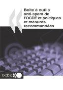 Boîte à outils anti-spam de l'OCDE Politiques et mesures recommandées