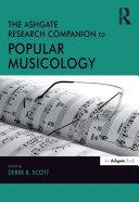 The Ashgate Research Companion to Popular Musicology [Pdf/ePub] eBook
