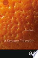 A Sensory Education
