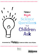 Highlights Book of Science Questions that Children Ask