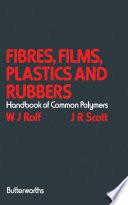 Fibres  Films  Plastics and Rubbers