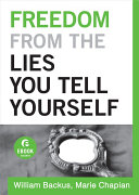 Freedom From the Lies You Tell Yourself  Ebook Shorts