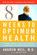 Eight Weeks to Optimum Health: A Proven Program for Taking