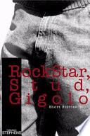 Rockstar Stud Gigolo
