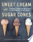 Bi Rite Creamery s Sweet Cream   Sugar Cones