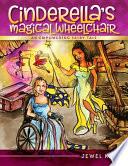 Cinderella s Magical Wheelchair