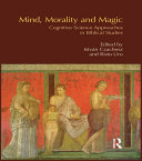 Mind  Morality and Magic