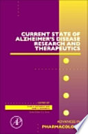 Current State of Alzheimer s Disease Research and Therapeutics Book