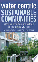 Water Centric Sustainable Communities