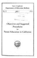 Objectives And Suggested Procedures For Parent Education In California