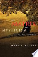 The Matrix of Mysticism