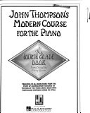John Thompson s Modern Course for the Piano  The fourth grade book