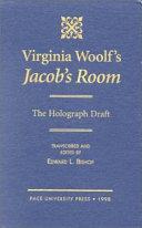 Virginia Woolf s Jacob s Room Book