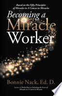 Becoming a Miracle Worker