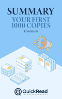Your First 1000 Copies by Tim Grahl  Summary