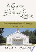 A Guide For Spiritual Living Book PDF