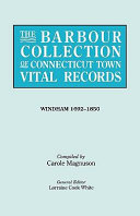The Barbour Collection of Connecticut Town Vital Records. [54] Windham, 1692-1850 Pdf/ePub eBook