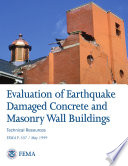 Evaluation of Earthquake Damaged Concrete and Masonry Wall Buildings