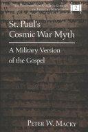 St  Paul s Cosmic War Myth