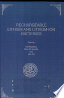Proceedings of the Symposium on Rechargeable Lithium and Lithium-ion Batteries
