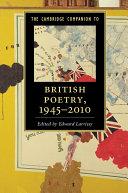 The Cambridge Companion to British Poetry, 1945–2010