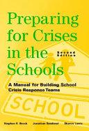 Preparing For Crises In The Schools