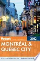 Fodor s 2012 Montreal   Quebec City