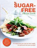 The Sugar Free Diet Recipe Book