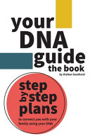 Your DNA Guide - the Book