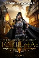 To Kill a Fae Pdf/ePub eBook