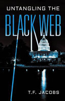 Untangling the Black Web