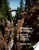 Wilderness by Design
