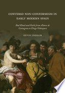 Converso Non Conformism in Early Modern Spain