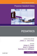 Pdf Pediatrics, An Issue of Physician Assistant Clinics, E-Book Telecharger