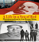 A life in a sea of red: photojournalism