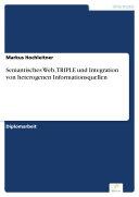 Semantisches Web, TRIPLE und Integration von heterogenen Informationsquellen