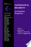 Mathematical Reliability  An Expository Perspective