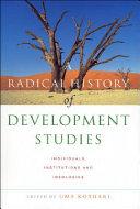 A Radical History of Development Studies Book