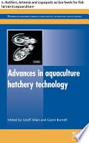 Advances in aquaculture hatchery technology