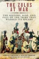 The Zulus At War