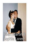 Dean Martin and Sophia Loren