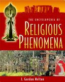The Encyclopedia of Religious Phenomena