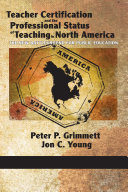 Teacher Certification and the Professional Status of Teaching in North America Pdf/ePub eBook