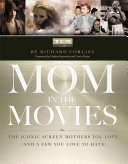 Mom in the Movies Book