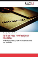 El Secreto Profesional Médico