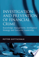 Investigation and Prevention of Financial Crime