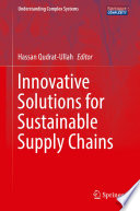 Innovative Solutions for Sustainable Supply Chains Book